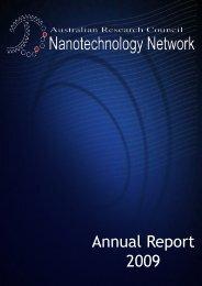 Annual Report 2009 - The Australian Nanotechnology Network