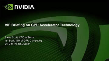 VIP Briefing on GPU Accelerator Technology - Nvidia