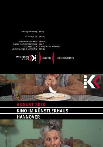 August 2010 KINO IM KÜNstLERhAus hANNOVER - Presseserver ...