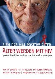 ÄLTER WERDEN MIT HIV - HIV im Dialog