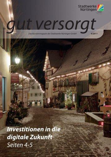 Investitionen in die digitale Zukunft Seiten 4-5 - Stadtwerke Nürtingen