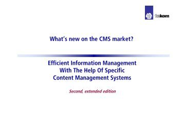 What's new on the CMS market? Efficient Information ... - Tekom