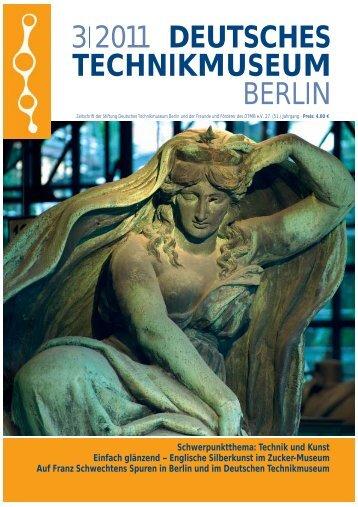 Leseprobe 3|2011 (PDF) - Deutsches Technikmuseum Berlin