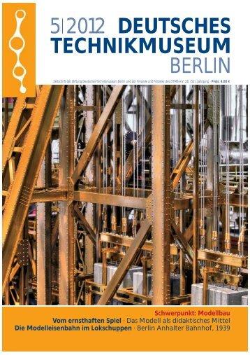 Leseprobe 5|2012 (PDF) - Deutsches Technikmuseum Berlin