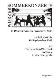 18. Wurzer Sommerkonzerte 2005 23. Juli 2005 bis 10. September ...