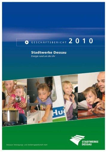 Geschäftsbericht 2010 - Dessauer Versorgungs