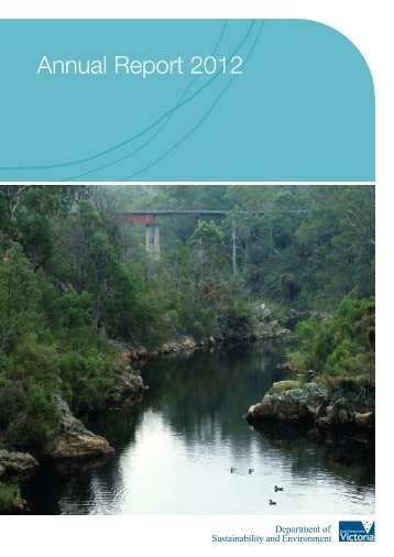 DSE Annual Report 2012 - Department of Sustainability and ...