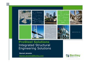 ProSteel Solutions Integrated Structural ... - bentleyuser.dk
