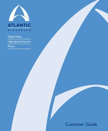 Customer Guide - Atlantic Broadband