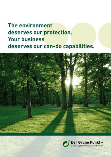 The environment deserves our protection. Your ... - Der Grüne Punkt