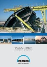 Stahlwasserbau · Hydromechanical Equipment - DSD NOELL GmbH