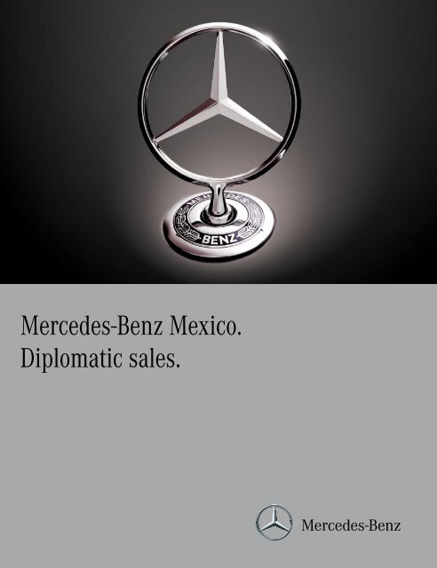 cb21308ead Mercedes-Benz Mexico. Diplomatic sales. - Mercedes-Benz México