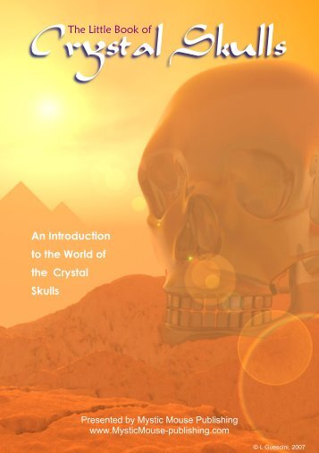 Crystal Skulls FREE Download ebook - I Am And So Are YOU!