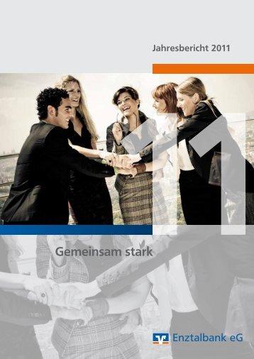 Geschäftsbericht 2011 - Enztalbank eG
