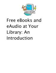 Free eBooks and eAudio at Your Library: An Introduction - pikess