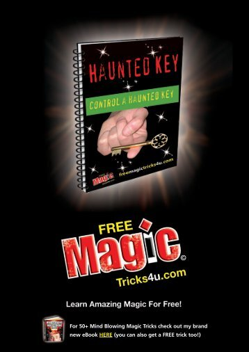 For 50+ Mind Blowing Magic Tricks check out my brand new eBook ...