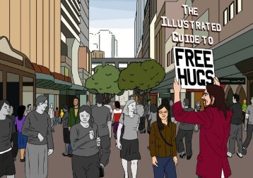 The Illustrated Guide to Free Hugs - Found a