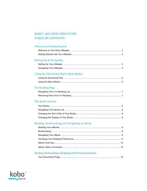 KOBO™ eREADER USER GUIDE TABLE OF CONTENTS