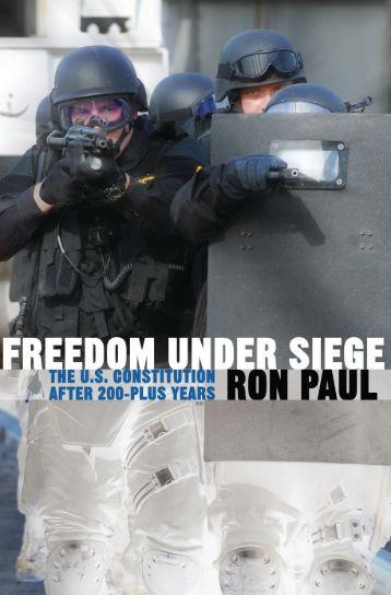 Freedom Under Siege - Ludwig von Mises Institute