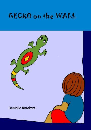 GECKO on the WALL - Free Kids Books