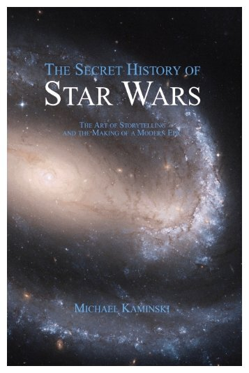 The Secret History of Star Wars - Free Sample - Legacy Books Press
