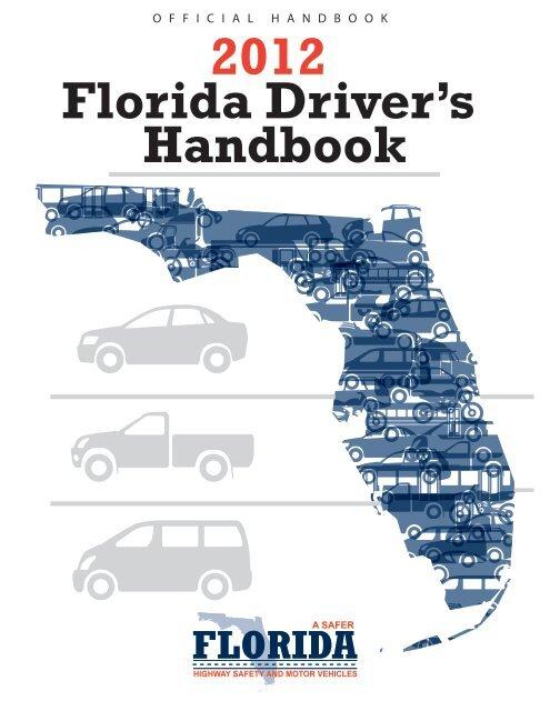 Florida Drivers Handbook >> 2012 Florida Driver S Handbook Florida Safety Council