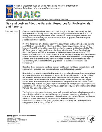 adoption and child welfare information This information was taken directly from child welfare information gateway most americans favor adoption many have at some point considered adoption however, relatively few have taken concrete steps toward adopting a child, and fewer still have actually adopted a child this factsheet examines some of the more.