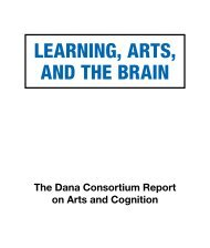 LEARNING, ARTS, AND THE BRAIN - Dana Foundation