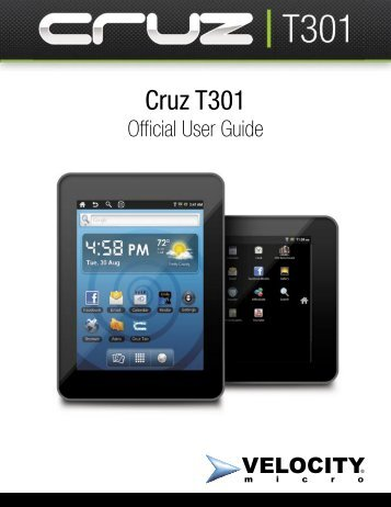 Cruz T301 User Guide - Velocity Micro