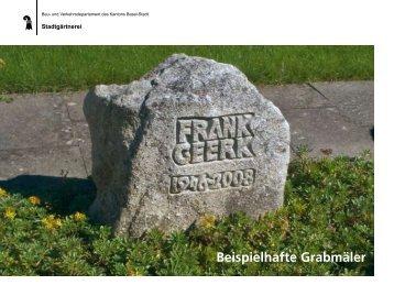 Beispielhafte Grabmäler - Basel-Stadt