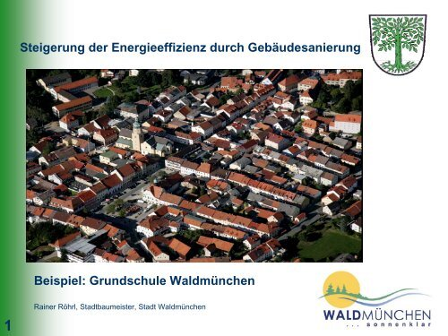 Sanierung Grundschule Waldmünchen - Regierung der Oberpfalz
