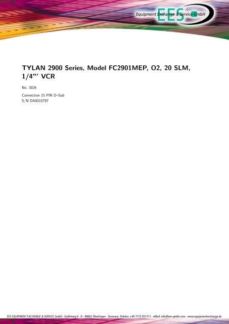 "TYLAN 2900 Series, Model FC2901MEP, O2, 20 SLM, 1/4""' VCR"