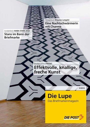 Die Lupe 03/2012 - Die Schweizerische Post