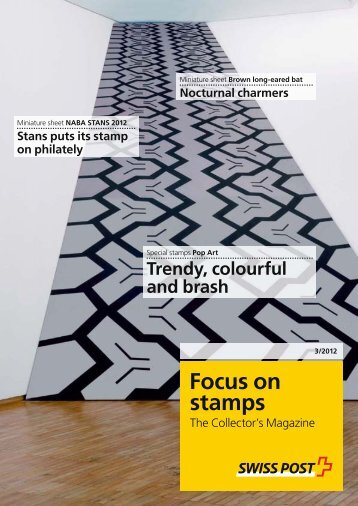 Focus on stamps - The Collector's Magazine - Swiss Post