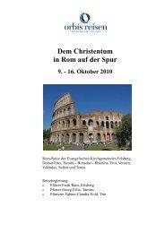 Dem Christentum in Rom auf der Spur 9. - 16. Oktober ... - orbis reisen