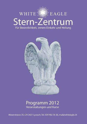 Stern-Zentrum - Die White Eagle Tochter Lodge Schweiz