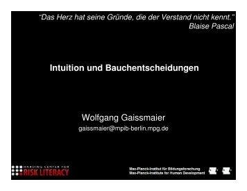 Intuition und Bauchentscheidungen Wolfgang Gaissmaier - Erev