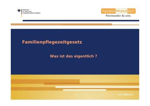 Familienpflegezeitgesetz - Erfolgsfaktor Familie