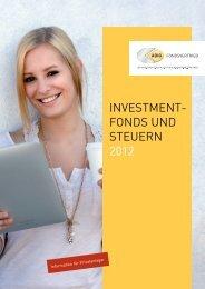 Investment- fonds und steuern 2012 - ADIG Fondsvertrieb GmbH
