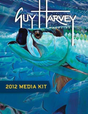 2012 MEDIA KIT - Guy Harvey Magazine