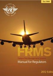 Doc 9966 - FRMS Manual for Regulators