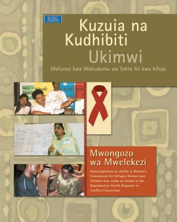 Ukimwi - Reproductive Health Response in Crises (RHRC ...
