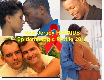 New Jersey HIV/AIDS Epidemiologic Profile 2011 - HIV Prevention ...