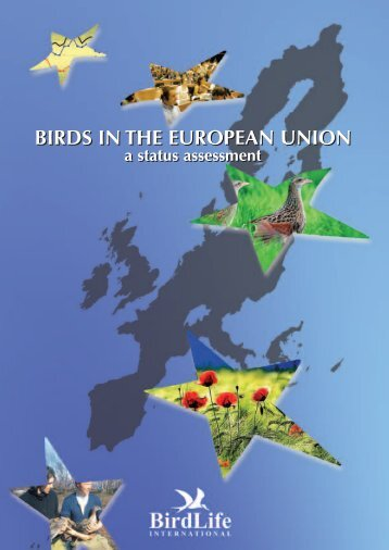 BIRDS IN THE EUROPEAN UNION: a status assessment