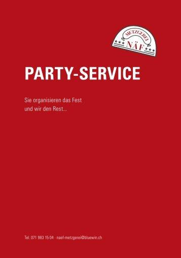 Hier finden Sie unsere Party-Service Broschüre als - Metzgerei Näf