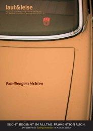 Familiengeschichten - Suchtprävention im Kanton Zürich