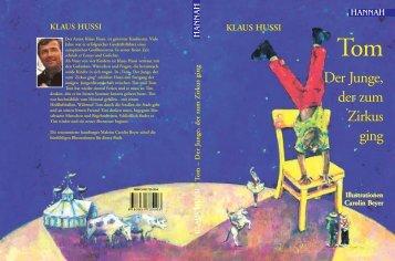 Hussi - Tom - Der Junge, der zum Zirkus ging - Hannah-Verlag