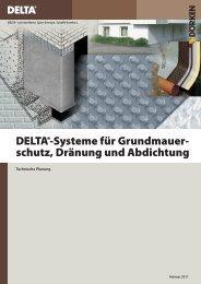 DELTA®-Systeme für Grundmauer- schutz, Dränung und Abdichtung