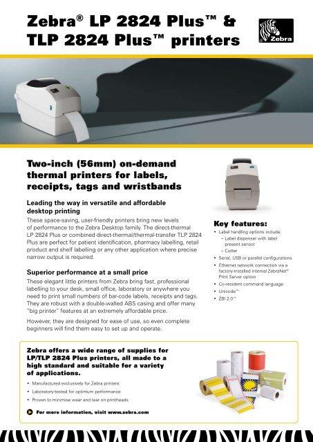 Zebra® LP 2824 Plus™ & TLP 2824 Plus™ printers - Zetes