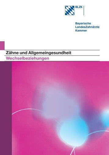 Zähne und Allgemeingesundheit Wechselbeziehungen - Bayerische ...